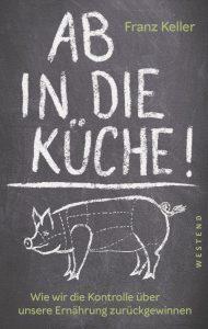 Cover Franz Keller, Ab in die Küche